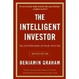 The Intelligent Investor: The Definitive Book on Value Investingby Benjamin Graham