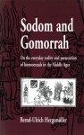 img - for Sodom und Gomorrha: Zur Alltagswirklichkeit und Verfolgung Homosexueller im Mittelalter (German Edition) book / textbook / text book