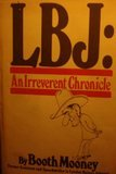 img - for LBJ: An irreverent chronicle book / textbook / text book