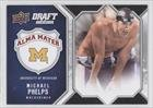 Michael Phelps (Basketball Card) 2009-10 Draft Edition Alma Mater #AM-MP