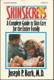 img - for Skin Secrets: A Complete Guide to Skin Care for the Entire Family book / textbook / text book
