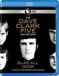 Dave Clark Five & Beyond: Glad All Over [Blu-ray]