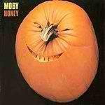 Moby - Honey (Uk No. 1) - Zortam Music