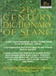 img - for 21st Century Dictionary of Slang book / textbook / text book