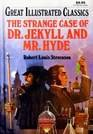 Image of The Strange Case of Dr. Jekyll and Mr. Hyde (Great Illustrated Classics)