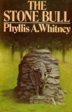 The Stone Bull (019771921X) by Phyllis A. Whitney