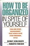 How to Be Organized in Spite of Yourself