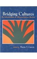 Bridging Cultures: An Introduction to Chicano/Latino Studies