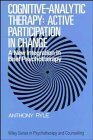 img - for Cognitive-analytic Therapy - Active Participation in Change: New Integration in Brief Psychotherapy (Wiley series on psychotherapy & counselling) by Anthony Ryle (24-Apr-1991) Paperback book / textbook / text book
