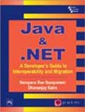 img - for Java and .Net: Guide to Interoperability and Migration book / textbook / text book