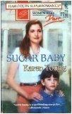 Sugar Baby: Women Who Dare (Harlequin Superromance No. 712), KAREN YOUNG