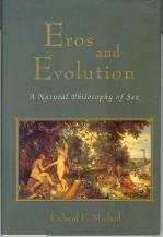 Eros and Evolution: A Natural Philosophy of Sex (Helix books)