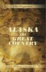 Alaska: the Great Country