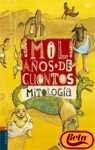 Mil anos de cuentos / Thousand years of stories: De Mitologia (Spanish Edition) (8426344747) by Gomez-Navarro, Ma. Jose