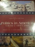 img - for Politics in America (Volume 2: GOVT 2302) book / textbook / text book