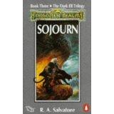SOJOURN (FORGOTTEN REALMS DARK ELF TRILOGY, NO 3) (0140143998) by R.A. SALVATORE