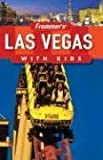 cover of Frommer's Las Vegas with Kids (Frommer's With Kids)
