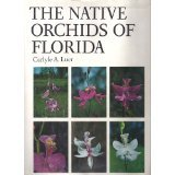 img - for The Native Orchids of Florida. book / textbook / text book