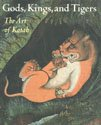 img - for Gods, kings, and tigers: The art of Kotah book / textbook / text book