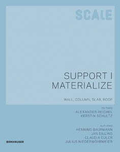 SCALE: Support | Materialize. Wall, Column, Slab, Roof