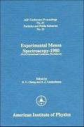 Experimental Meson Spectroscopy 1980 (AIP Conference Proceedings)