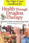 img - for The Edgar Cayce Handbook for Health Through Drugless Therapy [Paperback] book / textbook / text book