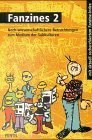 img - for Fanzines. Bd.2. Noch wissenschaftlichere Betrachtungen zum Medium der Subkulturen von Neumann. Jens (1999) Broschiert book / textbook / text book