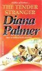 Tender Stranger (Best Of The Best) (Silhouette Romance) (0373482981) by Diana Palmer