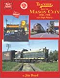 Trackside around Mason City 1958-1978 with Soph Marty