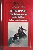 Image of Kidnapped: The Adventures of David Balfour (The World's Best Reading)