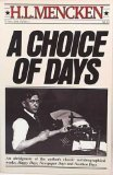 Choice of Days V760 (0394747607) by Mencken, H.L.