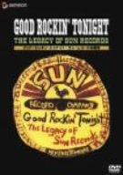 グッド・ロッキン・トゥナイト~サン・レコードの栄光 [DVD]