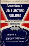 img - for America's Unelected Rulers book / textbook / text book