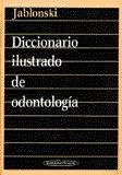 img - for DICCIONARIO ILUSTRADO DE ODONTOLOGIA. PRECIO EN DOLARES book / textbook / text book