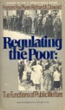 Regulating The Poor: The Functions Of Public Welfare (0394717430) by Frances Fox Piven