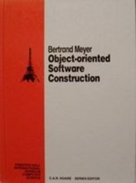 OBJECT-ORIENTED SOFTWARE CONSTRUCTION. A Volume in Prentice Hall International Series in Computer Science.