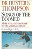 Songs of the Doomed: More Notes on the Death of the American Dream: Gonzo Papers: 003