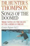 Hunter S. Thompson Songs of the Doomed: More Notes on the Death of the American Dream: Gonzo Papers: 003