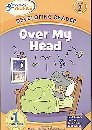 Over My Head: Level 2 (Hooked on Phonics) (1601434715) by Hooked on Phonics