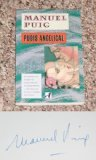 Pubis Angelical (An Aventura Original) (0394746643) by Manuel Puig