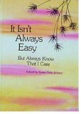 It Isn't Always Easy (0883961733) by Schutz, Susan Polis