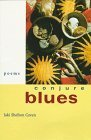 img - for Conjure Blues: Poems by Jaki Shelton Green (1996-06-01) book / textbook / text book