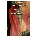 Transferencia y sentido en el psicoanalisis