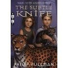 Image of THE SUBTLE KNIFE [HIS DARK MATERIALS BOOK 2] BY PHILIP PULLMAN
