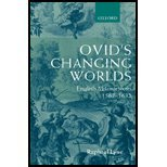 Ovid's Changing Worlds English Metamorphoses 1567-1632 by Lyne, Raphael [Oxford University Press, USA,2001] [Hardcover]