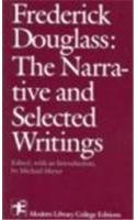Frederick Douglass: The Narrative and Selected Writings (Modern Library College Editions)