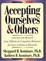 img - for Accepting Ourselves: The Twelve-Step Journey of Recovery from Addiction for Gay Men and Lesbians by Kominars, Sheppard B. (1989) Paperback book / textbook / text book