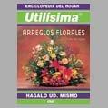 PELICULA UTILISIMA - ARREGLOS FLORALES