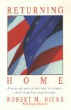 img - for Returning Home/Practical Advice for War Veterans, Their Families and Friends book / textbook / text book