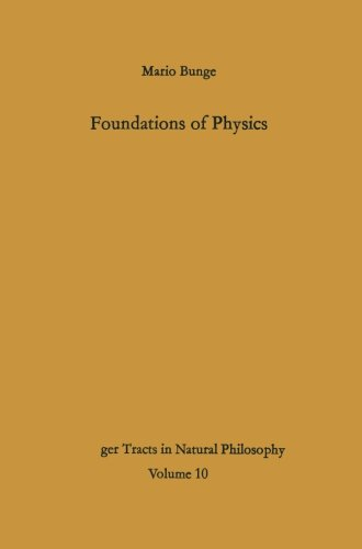 Foundations of Physics (Springer Tracts in Natural Philosophy)